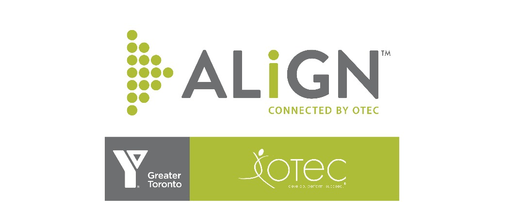 ALiGN Network - OTEC and YMCA of Greater Toronto
